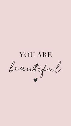 You are Beautiful! Believe in yourself - - Amalda's Welt - Dinner Recipes Cute Wallpapers Quotes, Quote Backgrounds, Wallpaper Backgrounds, Homescreen Wallpaper, Wallpaper App, Life Is Too Short Quotes, Self Love Quotes, You Are Strong Quotes, Words Wallpaper