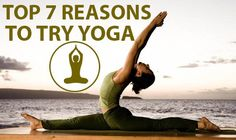 Top 7 Reasons to Try Yoga