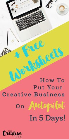 Looking for easy ways to save time in your creative business? Take the next 5 days to create automated systems for your biz. And get your free worksheets!