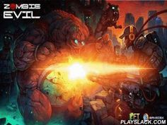 Zombie Evil  Android Game - playslack.com , Zombie Evil is one of the most soft snipers for Android. 3 diverse representations, more than 100 exclusive levels and about 20 deviations of armaments are created  in the game. The player will also have fortune to demolish more than 30 categories of bloody living-deads. The stage of graphics indicates that the game is of an extra-class. The acts of the game take point in a deep time; that allows us to look at the world from the other side. The…