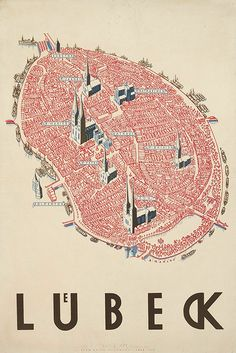 i like the isometric view! Poster of Lübeck by Alfred Mahlau. The city-state of Lübeck was a member of Hanseatic League, a voluntary association that provided military and diplomatic services as well as international law enforcement to its members. Map Design, Graphic Design, Bel Art, Map Globe, City Maps, Art Graphique, Vintage Travel Posters, Peta, Illustrations