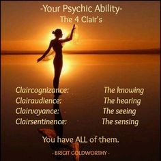 """Actually there is also another major """"clair"""".  Clairtangency. Clear touching. This is the ability of receiving psychic information both precognitive and postcognitive, through touch. - Ellen Dugan"""