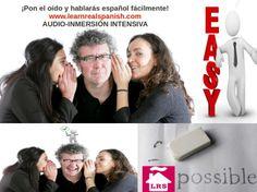 Aprende español con los oídos, no con los ojos.