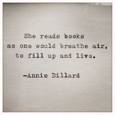 She lives through the words. Books And Tea, I Love Books, Good Books, Books To Read, Quotes About Reading Books, Funny Reading Quotes, Great Quotes, Quotes To Live By, Me Quotes