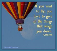 give up the things that weigh you down