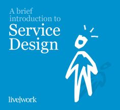 A brief introduction to Service Design