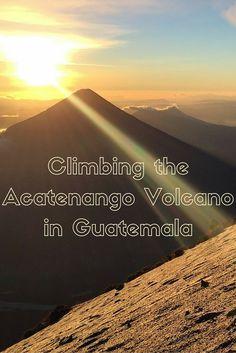 Climbing the Acatenango Volcano outside of Antigua, Guatemala - one of the most challenging yet rewarding overnight hikes