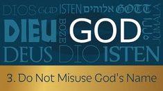 3. Do Not Misuse God's Name