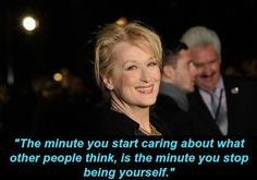 And when she gave the best advice about staying true to yourself. | 21 Times Meryl Streep Was The Most Flawless Person Ever