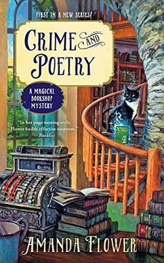 Crime and Poetry (2016) (The first book in the Magical Bookshop Mystery series) A novel by Amanda Flower