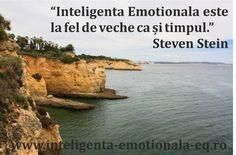 """Inteligenta Emotionala este la fel de veche ca și timpul."" Steven Stein"