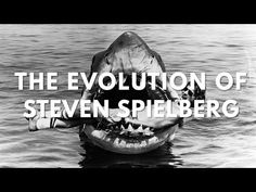 The Evolution of Steven Spielberg Films