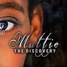 Mattie: The Discovery « New Christian Movies, Hedge Of Protection, Will Arnett, In The Heart, Revenge, Discovery, December, Drama, God