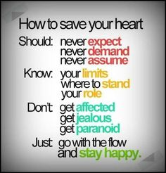 How to Save Your Heart ... Stay Happy Quotes. #Quotes #Words #Sayings