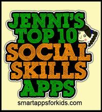 Just in time for Autism Awareness Month - Jenni's Top Ten Social Skills Apps! Lisa M