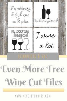 Even More Free Wine Cut Files! Free download for Silhouette & Cricut.