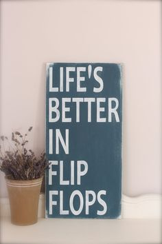 Custom Wood Sign Beach Quote Life's Better in Flip by InMind4U