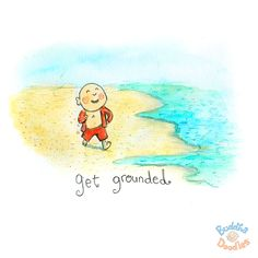 today's doodle: so important to...get grounded.
