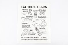 "How cute is this ""Eat These Things"" poster?  SO cute!  I love a little poster that reminds me that you veggies are not only beautiful, but wonderful for you.  Handmade, letterpress printed."
