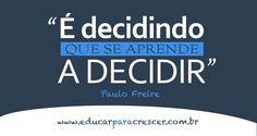 As melhores frases de Paulo Freire - Educar Para Crescer