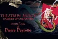 """The out of ordinary"". Theatrum mundi celebra lo spirito visionario di Pierre Peyrolle"