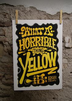 Haha - yellow's poster is hilarious. I have to say, I am not a fan of that colour.