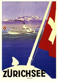 Vintage Lake Geneva Zurich Switzerland Travel Poster - Large selection of vintage Swiss Travel Posters available as giclees on canvas oversize custom framing from - Enjoy Art Travel Ads, Travel And Tourism, Travel Photos, Travel Guide, Ski Posters, Cool Posters, Vintage Ski, Vintage Travel Posters, Swiss Travel