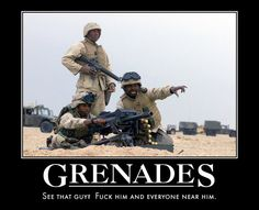 Grenade launchers. this picture is similar to the M-47 Striker picture.. but still funny haha