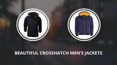 6 Beautiful Crosshatch Jackets for Men Reviewed
