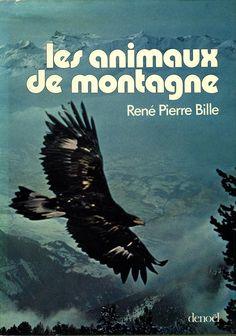Bille. Les animaux de montagne. 1974