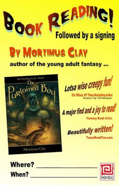 Mortimus Clay author appearance poster.