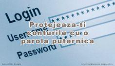 Protejeaza-ti conturile cu o parola puternica ~ Sergiu Spune !