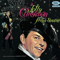 Purchase this 1959 vinyl pressing of A Jolly Christmas From Frank Sinatra, the first full length Christmas album from Frank Sinatra. Browse our growing selection of other Christmas albums on vinyl at Voluptuous Vinyl Records! Merry Christmas, Christmas Vinyl, Christmas Albums, Christmas Music, Vintage Christmas, Christmas Time, Christmas Classics, White Christmas, Xmas Music