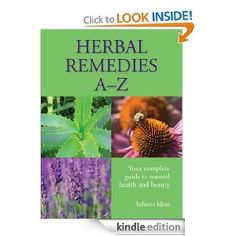 FREE: Herbal Remedies A-Z eBook: Barbara Griggs, Infinite Ideas: Kindle Store