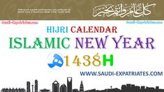 ISLAMIC CALENDAR HIJRI NEW YEAR 1438 IN SAUDI ARABIA