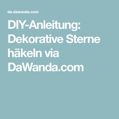 DIY-Anleitung: Dekorative Sterne häkeln via DaWanda.com