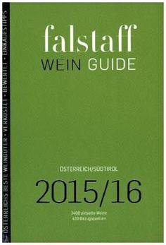 Fallstaff Wein Guide Österreich und Südtirol 2015/16 | Vinifera-Mundi, News! Vinifera, Wine
