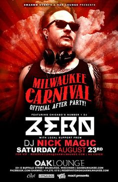 Milwaukee Carnival Official After Party is happening this Saturday night at Oak Lounge featuring Chicago's very own Zebo! Support from local DJ Nick Magic