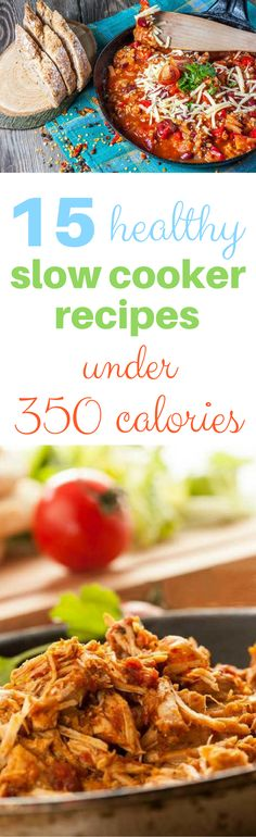 Favorite Easy + Healthy Crock Pot Recipes Under 350 Calories: From Olive Garden slow cooker pasta fagioli to hearty slow cooker beef stew, here are fifteen favorite healthy crock pot recipes with less than 350 calories!
