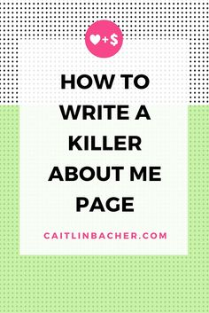 """Still love to look back on this. Defeat the blank white box with Caitlin Bacher's tips in """"How To Write A Killer About Me Page"""" --"""
