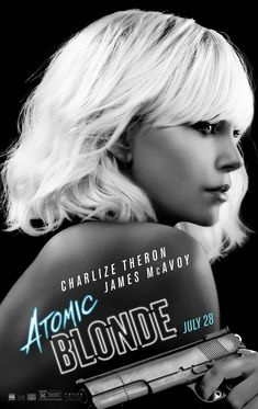 ATOMIC BLONDE – Rated R – 1 hr. Starring Charlize Theron, James McAvoy, John Goodwin, Toby Jones and Sofia Boutella Director for this go round – but also a Producer & stuntman as wel… Blonde Movie, Film 2017, 2017 Movies, Imdb Movies, James Mcavoy, Game Of Thrones Saison, Films Hd, Sofia Boutella, Action Movies