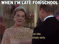 When I'm late for anything.