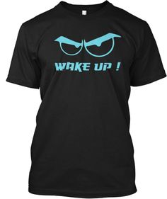 wake up t shirt | Teespring