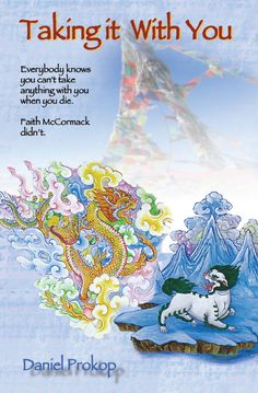 Front cover of 'Taking it With You' a fictional story about a woman who vows to leave her vast fortune to her reincarnation.
