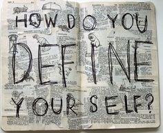 How Do You Define Yourself?