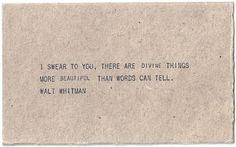 by Walt Whitman....precioso