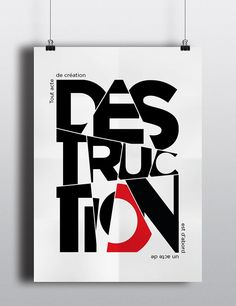 Tout acte de création est d'abord un acte de destruction' - Picasso • L'affiche Typographique (Typographic Poster) is a class assignment done at Ecole de Communication Visuelle, France. 'L'affiche Typographique #GraphicDesign #PrintDesign #Typography  https://www.behance.net/gallery/23078613/Laffiche-Typographique  Bansri Thakkar, Bangalore, India
