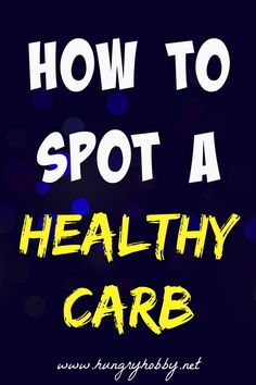 Every wonder what exactly is a healthy carbohydrate? 3 tips to help you spot them every time and stop the healthy carbohydrate confusion!