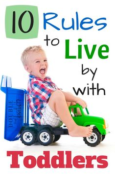 These 10 rules help me keep my sanity and really enjoy my toddler!