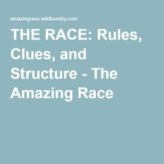 THE RACE: Rules, Clues, and Structure - The Amazing Race